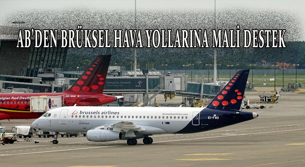 AB'den Brüksel Havayolları'na mali destek verilmesine onay
