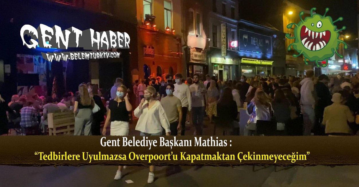 Gent'in tanınmış  eğlence merkezi Overpoort sokağına 1.750 kişinin girmesine izin verilecek.
