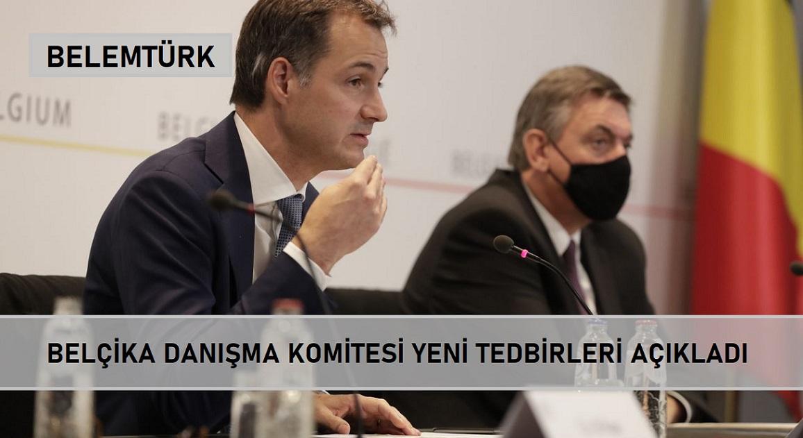 Belçika Danışma Komitesi 7 günlük aranın ardından yeni tedbirleri açıkladı