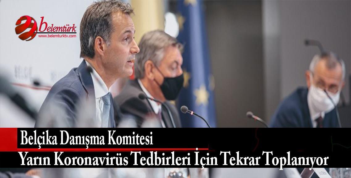 Belçika Danışma Komitesi yarın tekrar toplanacak