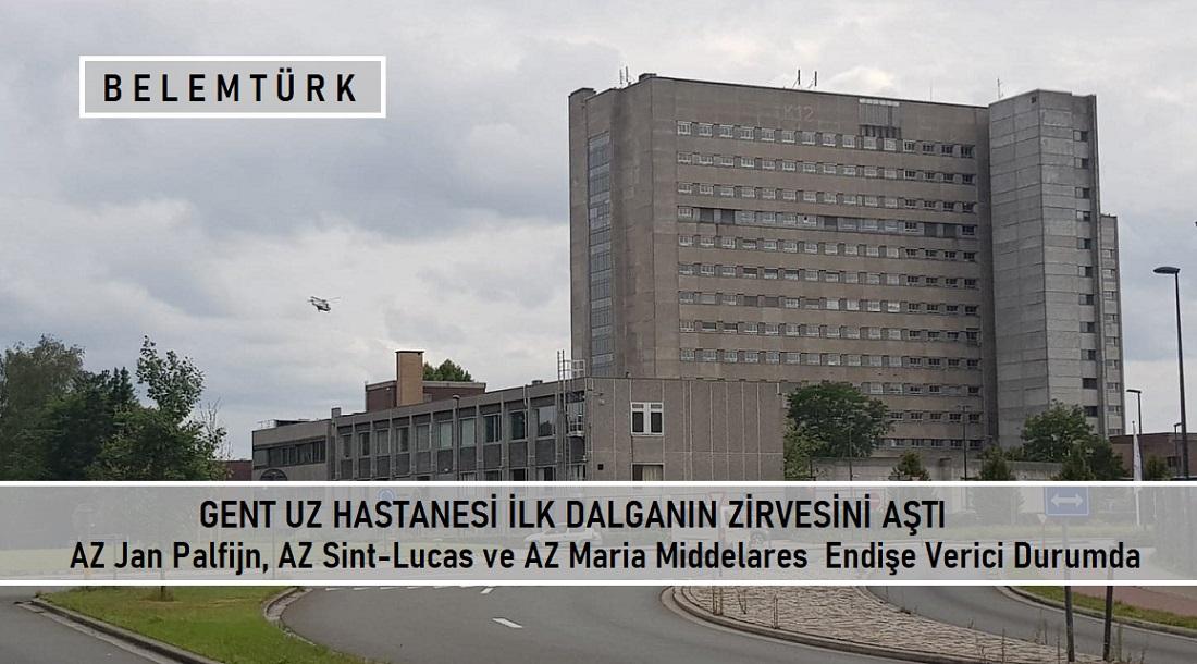 Gent UZ Hastanesi ilk dalganın zirvesini aştı. Diğer hastanelerde durum endişe verici!..