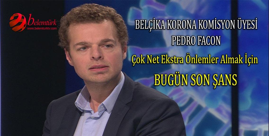 """Belçika Korona Komisyon Üyesi  Facon: """"Ekstra önlemler almak için bugün son şans"""""""
