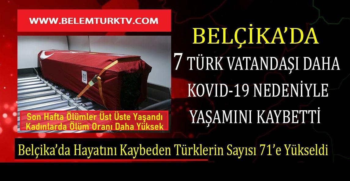 Belçika'da koronavirüsten 7 Türk vatandaşımız daha hayatını kaybetti