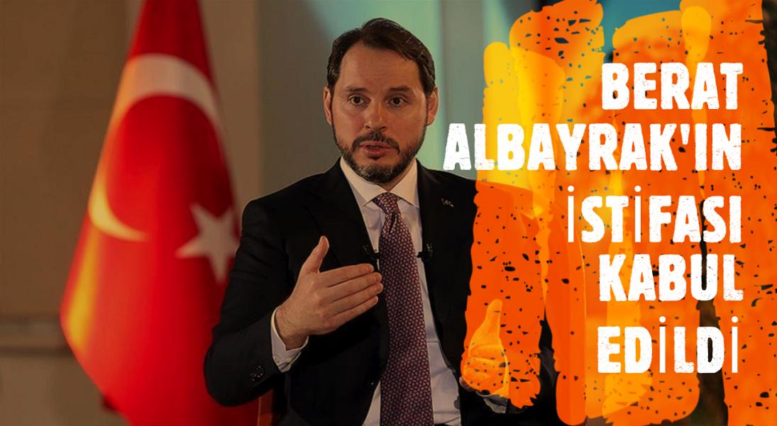 Hazine ve Maliye Bakanı Albayrak'ın istifası kabul edildi