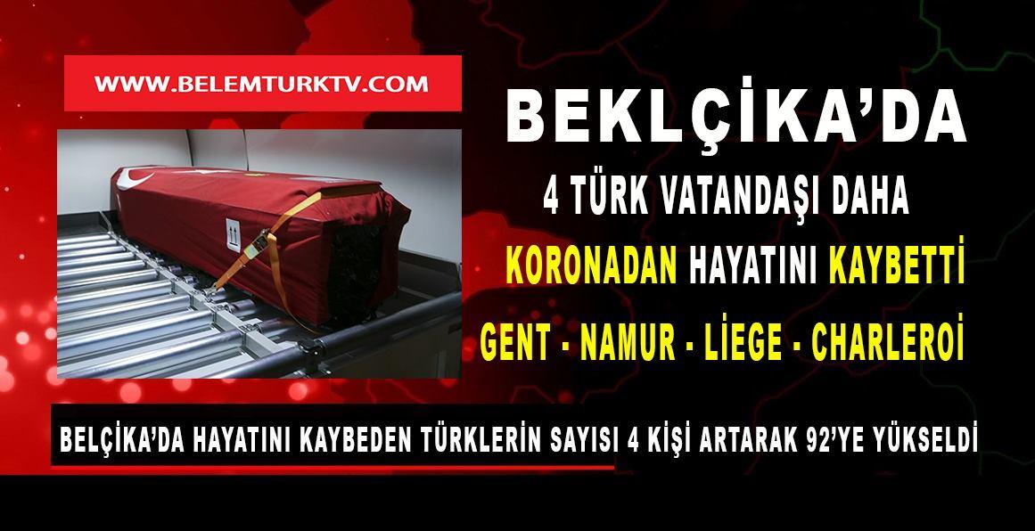 Belçika'da Türk vatandaşlarımız arasında koronavirüs ölümleri devam ediyor.