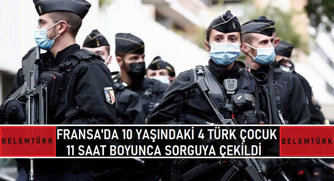 10 yaşındaki 4 Türk çocuk 11 saat boyunca sorguya çekildi