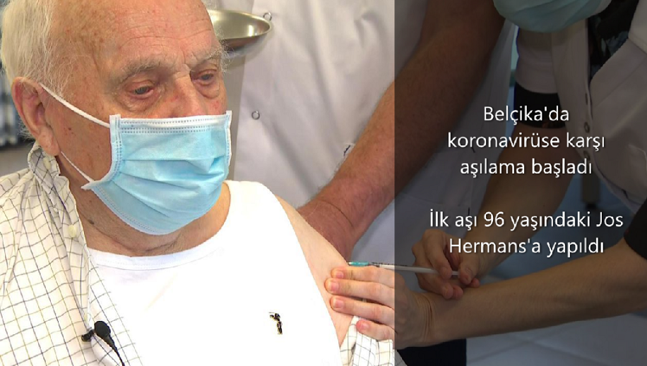 Belçika'da Kovid-19  aşılaması başladı. İlk aşı 96 yaşındaki Jos Hermans'a yapıldı