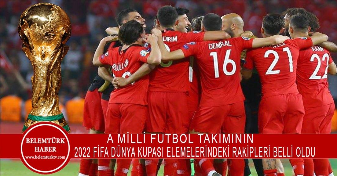 A Milli Futbol Takımı'nın 2022 FIFA Dünya Kupası Elemeleri'ndeki rakipleri belli oldu