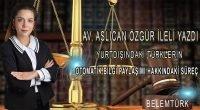 """Av. Aslıcan Özgür İleli Yazdı """" Yurtdışındaki Türklerin Otomatik Bilgi Paylaşımı Hakkındaki Süreç"""""""