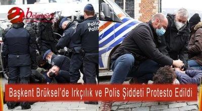 Belçika'nın başkenti Brüksel'de ırkçılık ve polis şiddeti protesto edildi.