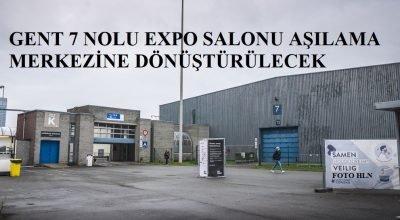 Gent 7 nolu Expo salonu aşılama merkezine dönüştürülecek