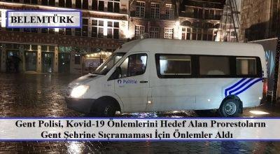 Gent polisi, olası kovid-19 önlemlerini hedef alan gösteriler için önlemler aldı