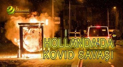 Hollanda'da Kovid Savaşı … Protestolar diğer şehirlere sıçradı