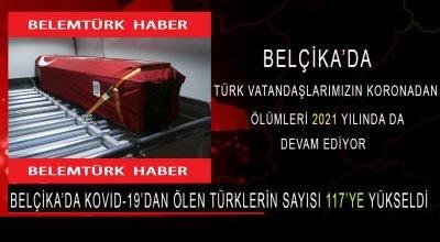 Belçika'da Türk vatandaşlarımızın KOVID-19'dan ölümleri 2021 yılında da devam ediyor