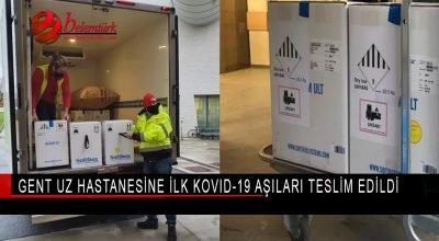 Gent UZ hastanesine ilk Kovid-19 aşıları teslim edildi