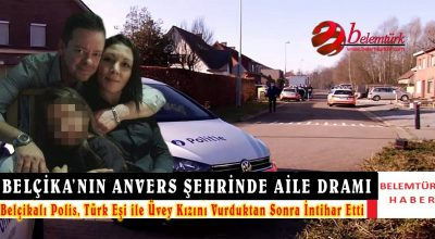 Belçikalı polis Türk eşini ve üvey kızını öldürdükten sonra intihar etti