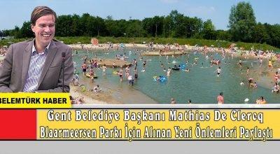 Gent Blaarmeersen Milli Parkı ile ilgili yeni önlemler paylaşıldı.