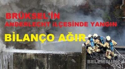 Başkent Brüksel'in Anderlecht İlçesinde yangın: Bilanço ağır!