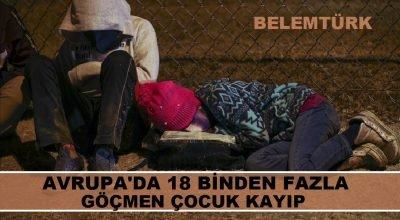 Avrupa'da  18 binden fazla  göçmen çocuk kayıp