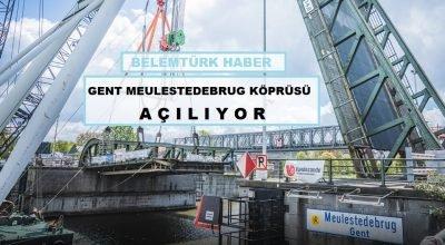 Gent'in önemli geçiş noktalarından Meulestedebrug köprüsünün yeniden açılma tarihi belli oldu