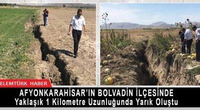 Afyonkarahisar'ın Bolvadin ilçesinde yaklaşık 1 kilometre uzunluğunda yarık oluştu.