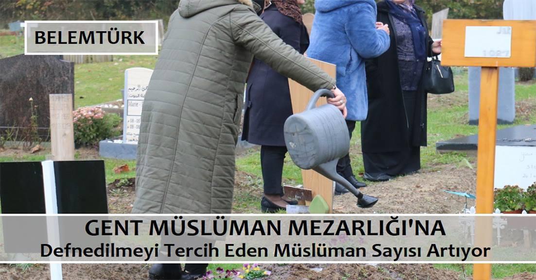 Gent Müslüman Mezarlığı'na defnedilmeyi tercih eden Müslüman sayısı artıyor.