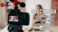 """Belçika'da iş arayanlara """"Youtuber olma"""" kursu verilecek"""