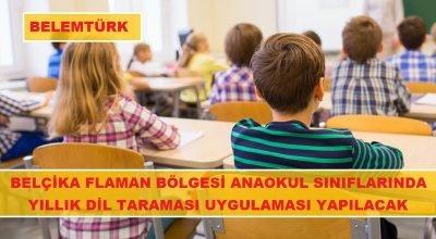 Belçika Flaman bölgesi anaokulu sınıflarında dil yeterlilik taraması  yapılacak.