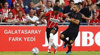 GALATASARAY, PSV EİNDHOVEN'E FARKLI YENİLDİ