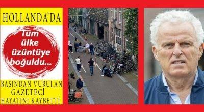 Hollanda'da saldırıya uğrayan gazeteci Peter R. de Vries hayatını kaybetti