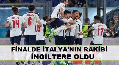 Finalde İtalya'nın rakibi İngiltere oldu