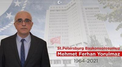 Türkiye'nin St. Petersburg Başkonsolosu Mehmet Ferhan Yorulmaz koronavirüse yenik düştü.