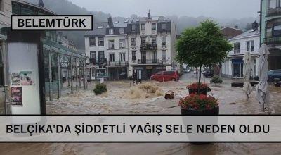 Belçika'nın doğu ve güney bölgelerinde şiddetli yağış sele neden oldu