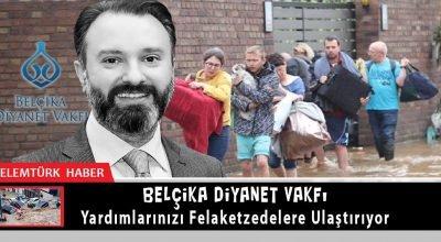 Belçika Diyanet Vakfı yardımlarınızı felaketzedelere ulaştırıyor