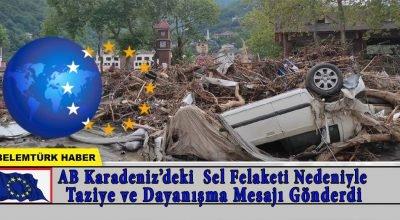 AB Karadeniz'deki sel nedeniyle taziye ve dayanışma mesajı gönderdi
