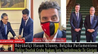 Büyükelçi Ulusoy, Belçika Parlamentosu Türkiye Dostluk Grubu Başkanı Joris Vandenbroucke İle görüştü.