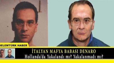 İtalyan mafya babası Denaro, Hollanda'da yakalandı mı? yakalanmadı mı?