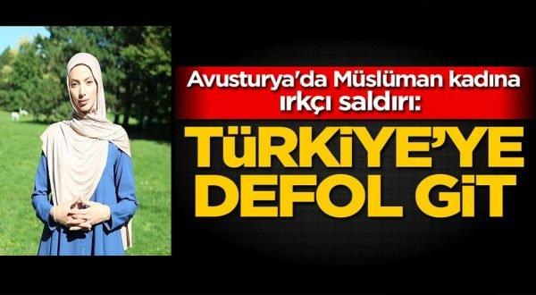 """Avusturya'da ırkçı saldırı """"Türkiye'ye defol git"""""""