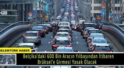 Belçika'daki 600 bin aracın yıl başından itibaren Brüksel'e girmesi yasak olacak