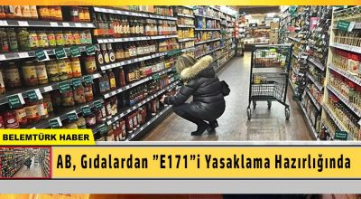 """AB, gıdalardan """"E171″i yasaklama hazırlığında"""